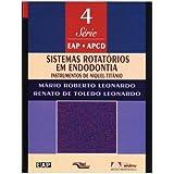 Sistemas Rotatorios Em Endodontia (Em Portuguese do Brasil)