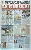 Telecharger Livres TA GUEULE No 3 du 01 11 2010 LA FRANCE LE PAYS DES RICHES BIENPLANQUES POUR LE MONDE ENTIER SARKOZY C EST L EXTREME DROITE UN MOUVEMENT QUI NE FAIT QUE COMMENCER PAR VIANET LIBE EXPLOITE LARRY CLARK MELENCHON EST PLUS MALIN QUE LES MEDIAS KIM JONG UN ET JEAN SARKOZY MATTHIEU PIGASSE N AIME PAS LA PRESSE KARL LAGERFELD EST VULGAIRE DELARUE AVALE DU POGNON LA FIFA S EST FAIT PLEIN DE FRIC SUR LE DOS DES SUD AFRICAINS (PDF,EPUB,MOBI) gratuits en Francaise