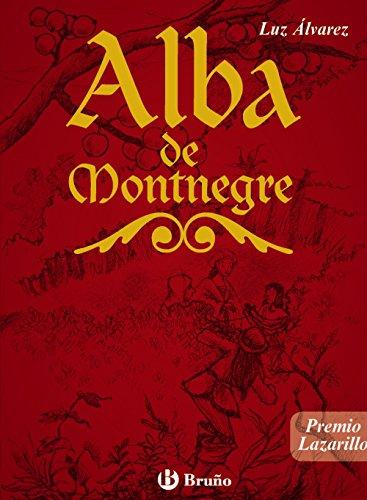 Alba De Montnegre (Castellano - A Partir De 12 Años - Altamar) - 9788421659915 por Luz Álvarez