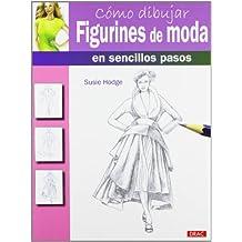 Cómo Dibujar Figurines De Moda En Sencillos Pasos (Como Dibujar)