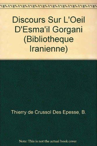 Discours sur l'oeil d'Esmail Gorgani