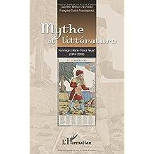 Mythe et littérature: Hommage à Marie-France Rouart (1944-2008)