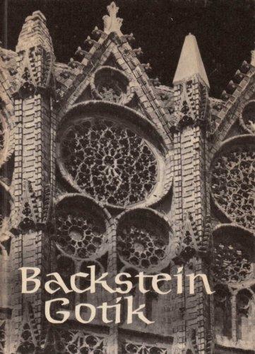 Backstein Gotik - Bauten aus dem norddeutschen Raum