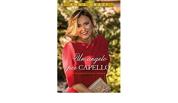 Un Angelo per Capello eBook  Anna Orazi  Amazon.it  Kindle Store 2dfee083d92a