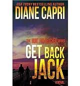 Capri, Diane [ Get Back Jack ] [ GET BACK JACK ] Nov - 2013 { Paperback }