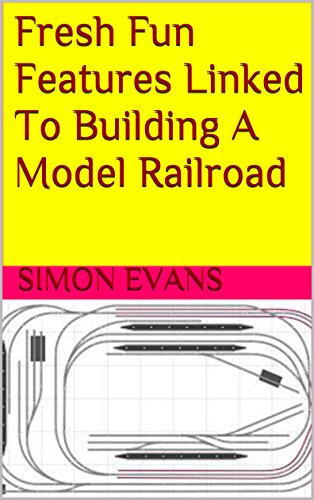 fresh-fun-features-linked-to-building-a-model-railroad-english-edition