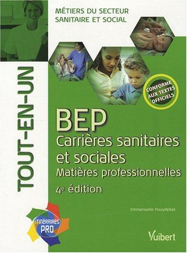 BEP Carrières sanitaires et sociales : Matières professionnelles, Tout-en-un