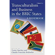 Transculturalism and Business in the BRIC States: A Handbook