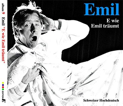 Preisvergleich Produktbild Emil - E wie Emil träumt: CD 9 /Schweizer Hochdeutsch