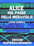 Image de Alice nel Paese delle Meraviglie (eBook Supereconomici)