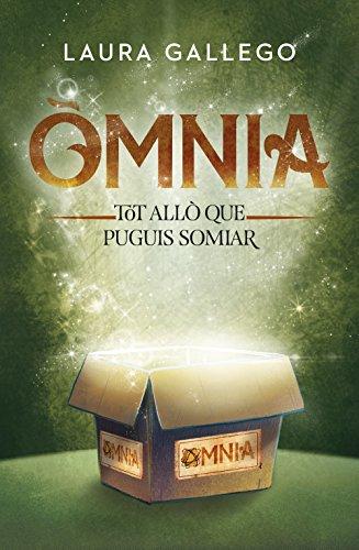 Òmnia: Tot allò que puguis somiar (Catalan Edition) por Laura Gallego