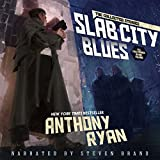 Slab City Blues - The Collected Stories