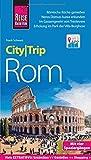 Reise Know-How CityTrip Rom: Reiseführer mit Stadtplan, 4 Spaziergängen und kostenloser Web-App - Frank Schwarz