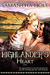 To Steal a Highlander's Heart by Samantha Holt (2013-10-13)