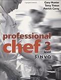 Professional Chef: S/NVQ Level 3