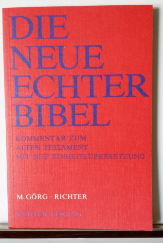 Die Neue Echter-Bibel. Altes Testament.: Die Neue Echter-Bibel. Kommentar / Kommentar zum Alten Testament mit Einheitsübersetzung / Richter: LFG 31