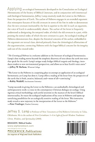 The Greening of Hebrews? Ecological Readings in the Letter to the Hebrews
