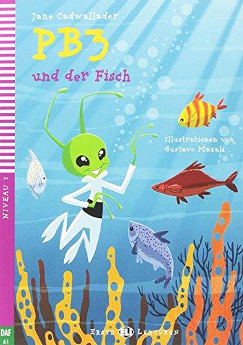 PB3 und der Fisch + CD-ROM