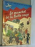 Victor Levallois. Le Manchot de la Butte Rouge, tome 3