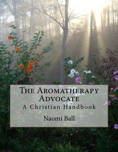 The Aromatherapy Advocate (English Edition)