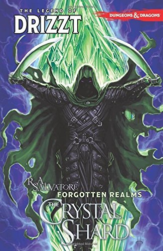 Dungeons & Dragons: The Legend of Drizzt Volume 4 - The Crystal Shard by R. A. Salvatore (2016-06-14) par R. A. Salvatore;Andrew Dabb