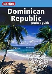 Berlitz: Dominican Republic Pocket Guide (Berlitz Pocket Guides)