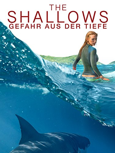 The Shallows – Gefahr Aus Der Tiefe [dt./OV] -