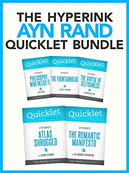 The Ultimate Ayn Rand Quicklet Bundle (Atlas Shrugged, The Fountainhead, The Virtue of Selfishness, and More!) (English Edition) par [Hyperink Publishing]