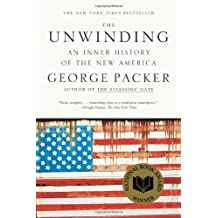 The Unwinding: An Inner History of the New America by George Packer (2014-03-04)