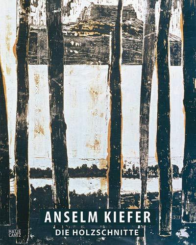 Anselm Kiefer: Die Holzschnitte