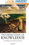 The Production of Knowledge: The Chal...