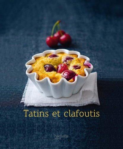 Tatins et clafoutis