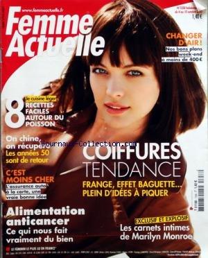 FEMME ACTUELLE [No 1358] du 04/10/2010 - BON PLAN WEEK-END - 8 RECETTES FACILE AUTOUR DU POISSON - ON CHINE - ON RECUPERE / LES ANNEES 50 SONT DE RETOUR - COIFFURES TENDANCE - L'ASSURANCE AUTO A LA CARTE - ALIMENTATION ANTICANCER - LES CARNETS INTIMES DE MARILYN MONROE