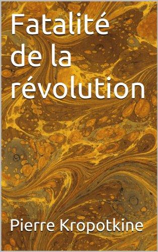 Fatalité de la révolution (Essais t. 13)