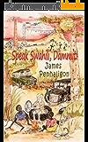 Speak Swahili, Dammit!: A tragic, funny African childhood (English Edition)