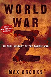 [{ World War Z: An Oral History of the Zombie War [ WORLD WAR Z: AN ORAL HISTORY OF THE ZOMBIE WAR ] By Brooks, Max ( Author )Sep-12-2006 Hardcover By Brooks, Max ( Author ) Sep - 12- 2006 ( Hardcover ) } ]
