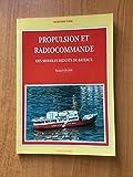 Propulsion et radiocommande des modèles réduits de bateaux (Modélisme naval)