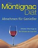 Die Montignac-Diät: Abnehmen für Geniesser