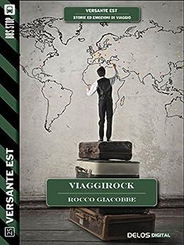 Viaggirock (Versante Est) di [Rocco Giacobbe]