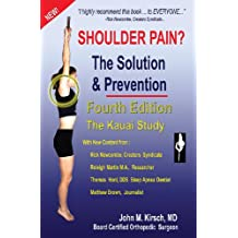 Shoulder Pain? The Solution & Prevention: Fourth Edition (English Edition)