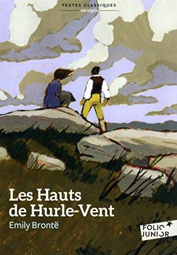 Les Hauts de Hurle-Vent (version abrégée) (Folio Junior Textes classiques t. 1793) par Emily Brontë