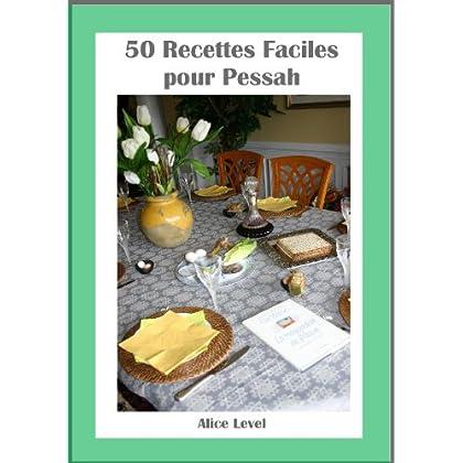 50 Recette Faciles pour Pessah (50 Recettes t. 3)