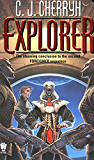 Explorer: Book Six of Foreigner (Foreigner series)