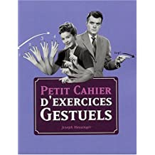 PETIT CAHIER EXERCICES GESTUEL