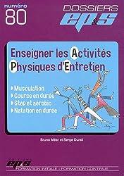 Enseigner les activités physiques d'entretien