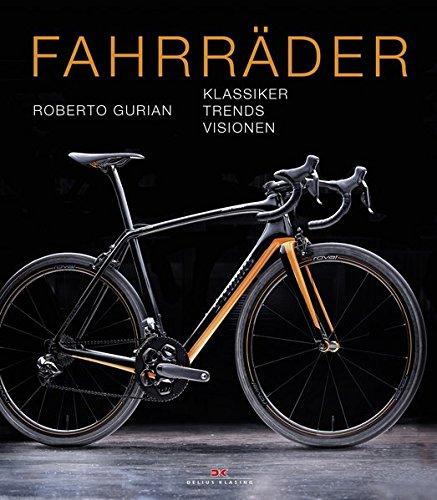 Preisvergleich Produktbild Fahrräder: Klassiker - Trends - Visionen