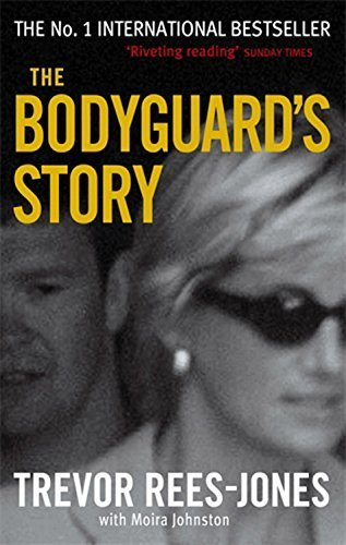 The Bodyguard's Story: Diana, the Crash, and the Sole Survivor New edition by Rees-Jones, Trevor, Johnston, Moira (2000) Paperback