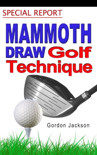 MAMMOTH GOLF DRAW TECHNIQUE (English Edition)