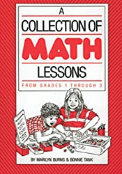 A Collection of Math Lessons from Grades 1 through 3 (Math Solutions Series)