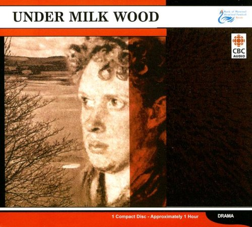 under-milk-wood-bank-of-montreal-stratford-festival-series